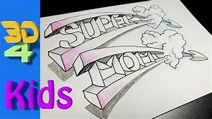 easy 3d Best Mother's day DRAWING ever.... draw SUPER MOM ...