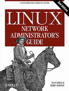 Linux Network Administrator U0026 39 S Guide  2nd Edition