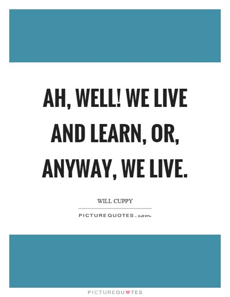 Quotes Live And Learn