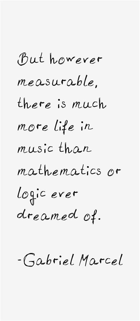 Existentialism Quotes | Gabriel Marcel Existentialism Quotes