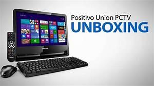 Positivo Union Pctv - Unboxing