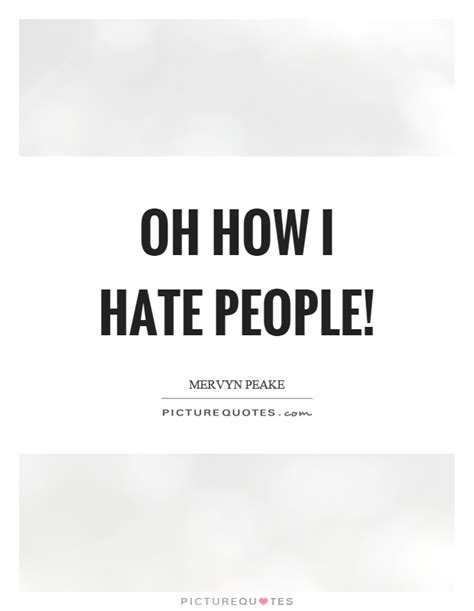 I Hate Petty People Quotes