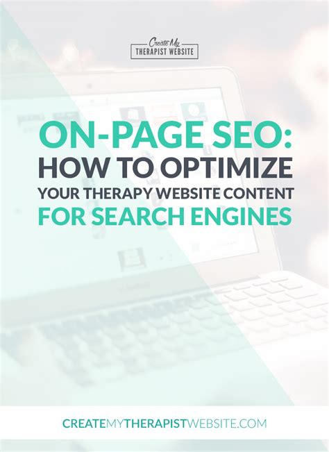 Optimizing Your Website For Search Engines by On Page Seo How To Optimize Your Therapy Website Content
