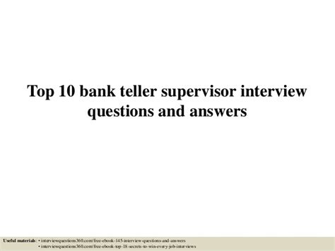 Bank Teller Questions And Answers Exles by Top 10 Bank Teller Supervisor Questions And Answers