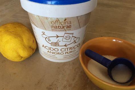 acido citrico negli alimenti acido citrico propriet 224 e usi per pulizie ecologiche