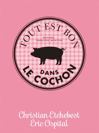cuisiner le cochon christian etchebest éric ospital livre belgique loisirs