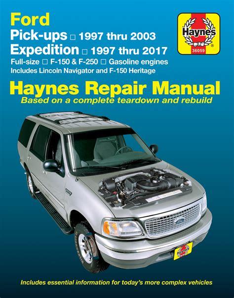 old cars and repair manuals free 2003 ford f250 head up display ford pick ups expedition lincoln navigator 97 17 haynes repair manual usa haynes