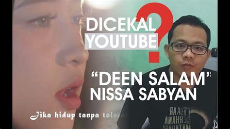 Deen Assalam Nissa Sabyan Dinonaktifkan Di Chanel Sabyan