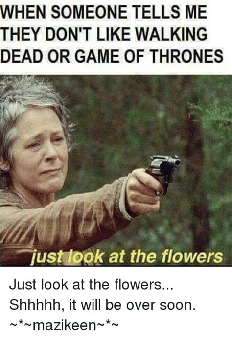 Soon Tm Meme - 25 best memes about look at the flowers look at the