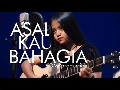 sad song asal kau bahagia armada cover  hanin dhiya lirik youtube