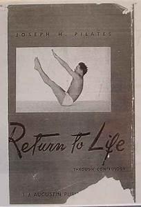 Joseph Pilates Original 34 Poses In Return To Life Through