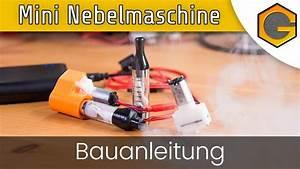 Nebelmaschine Selber Bauen : mini nebelmaschine bauanleitung german deutsch youtube ~ Yasmunasinghe.com Haus und Dekorationen