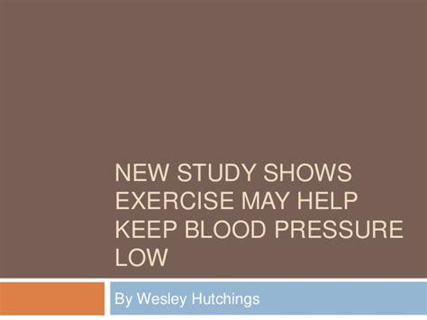New Study Shows Exercise May Help Keep Blood Pressure Low