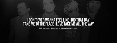 hot music quotes rock song quotes red hot chili peppers alternative rock
