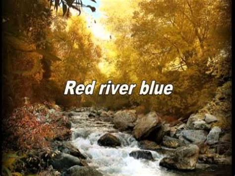 blake shelton red river blue blake shelton red river blue lyrics youtube
