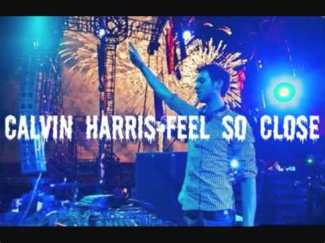 Calvin Harrisfeel So Close (extended Mix) Youtube