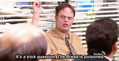 Dwight Bread Gifs Office Schrute Wilson Unwanted