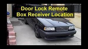 Volvo 850 Remote Receiver Box Location