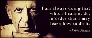 Pablo Picasso |... Pablo Picasso Funny Quotes