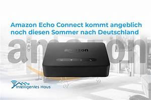 Amazon Echo Connect Deutschland : amazon echo connect deutschlandstart vermutlich noch ~ Kayakingforconservation.com Haus und Dekorationen