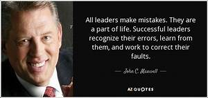 John C. Maxwell... Leader Mistakes Quotes