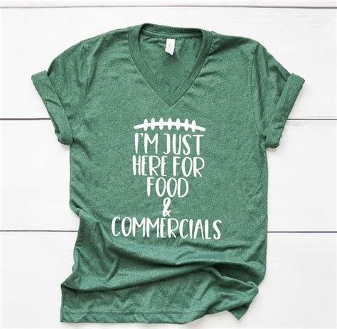 Super Bowl Shirt Im Just Here For The Food And