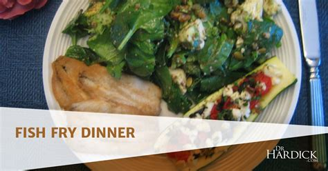 fish dinner fry drhardick recipes healthy food recipe