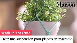 Suspension Pour Plante : work in progress cr ez une suspension pour plantes en ~ Premium-room.com Idées de Décoration