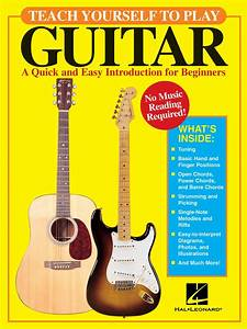 Teach Yourself To Play Guitar  A Quick And Easy