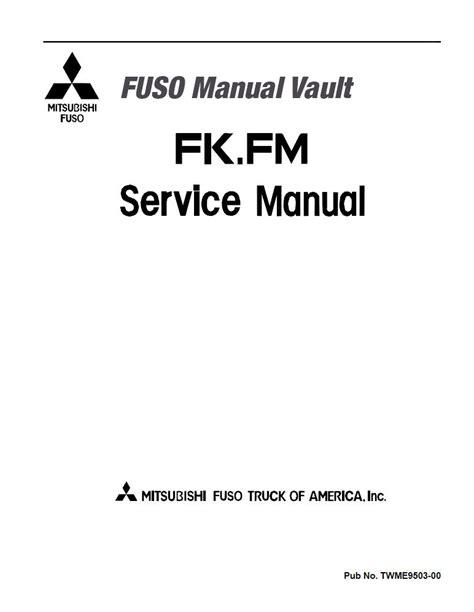 free online auto service manuals 1996 mitsubishi truck windshield wipe control 1996 2001 mitsubishi fuso fighter fk fm truck usa service manual pdf download
