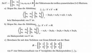 Basis Berechnen : gram schmidt gram schmidt verfahren zu orthonormalbasis und skalarprodukt mathelounge ~ Themetempest.com Abrechnung