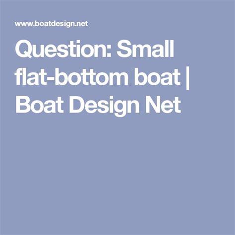 Small Flat Bottom Boat by Best 25 Flat Bottom Boats Ideas On Diy Boat
