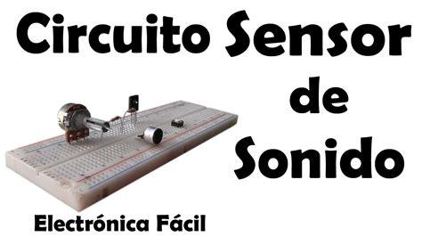 Proyectos Electronicos Circuito Sensor Sonido
