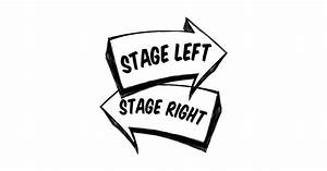 Stage Left Stage Right - Stage Left Stage Right