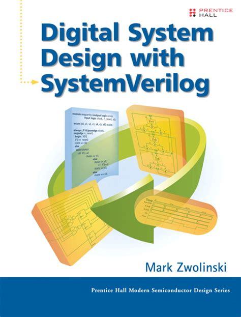 digital system design zwolinski digital system design with systemverilog pearson