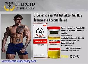 3 Benefits You Will Get After You Buy Trenbolone Acetate Online  Roiddispensary  U2014 Livejournal