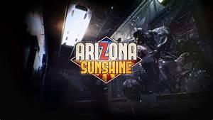 TEST Arizona Sunshine PSVR Sur PlayStation 4 4WeAreGamers