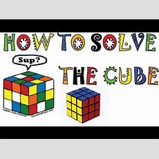 How To Solve A Rubik's Cube Easy! 5 Step Method 30 Minutes You'll Get It! Youtube