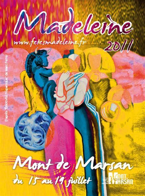 regie des fetes mont de marsan regie des fetes ville de mont de marsan fetes de la madeleine 2011