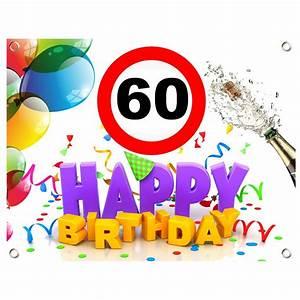 Geburtstagsbilder Zum 60 : pvc geburtstagsbanner 60 geburtstag geburtstagslaken geburtstagsschild geburtstagswegweiser ~ Buech-reservation.com Haus und Dekorationen