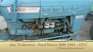 Alte Traktoren - Ford Dexta 2000  1964-1975