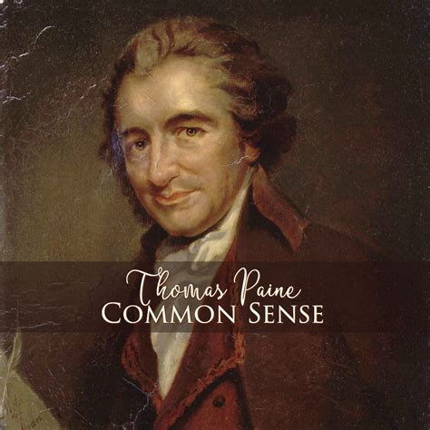 In 1776 Thomas Paine Publishes Common Sense On This Day