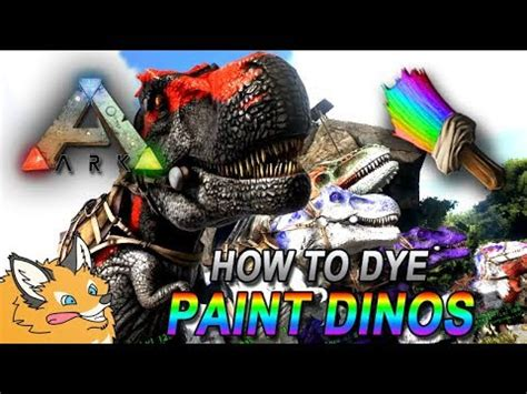 how to dye paint color your dinos ark survival evolved youtube