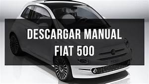 Descargar Manual De Taller Y Usuario Fiat 500 Gratis Pdf