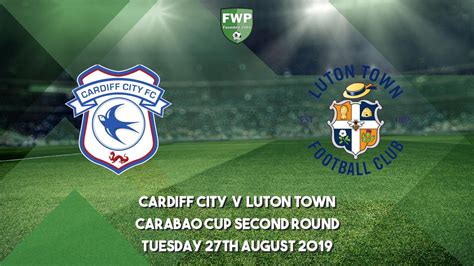 Carabao Cup Second Round | Cardiff City 0 - 3 Luton Town ...