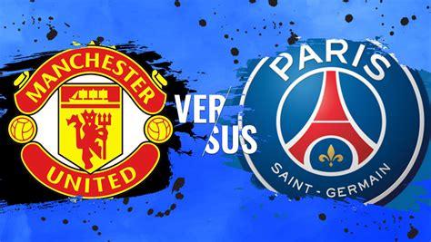 Man Utd–Psg : Manchester United vs. PSG Champions League ...