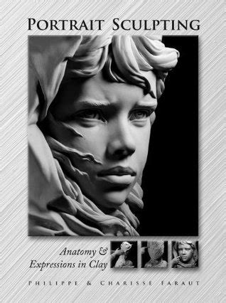 Portrait Sculpting: Anatomy & Expressions in Clay by