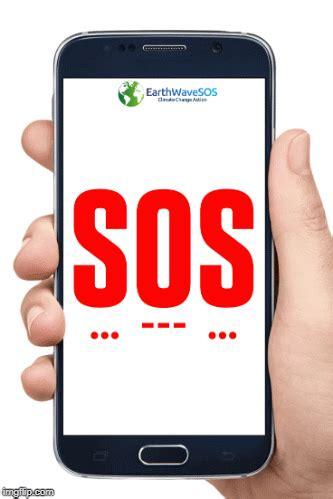 EarthWaveSOS Send an SOS - Imgflip