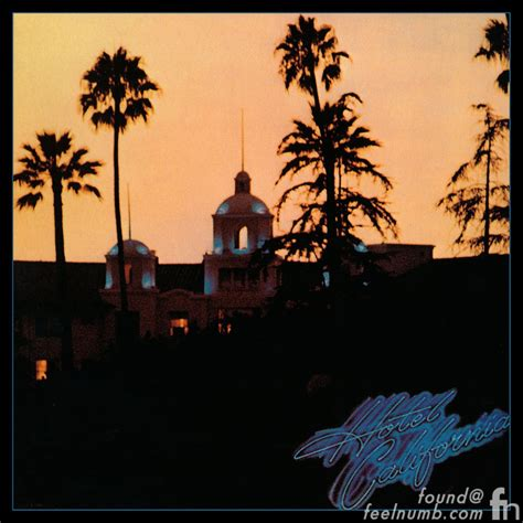 "The Eagles ""hotel California"" Cover Location Feelnumbcom"