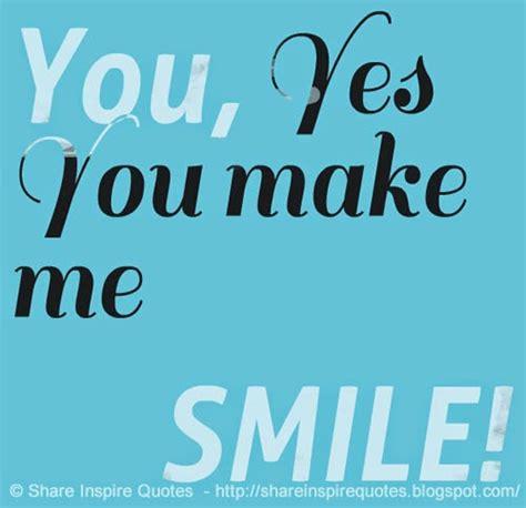U Make Me Smile Quotes